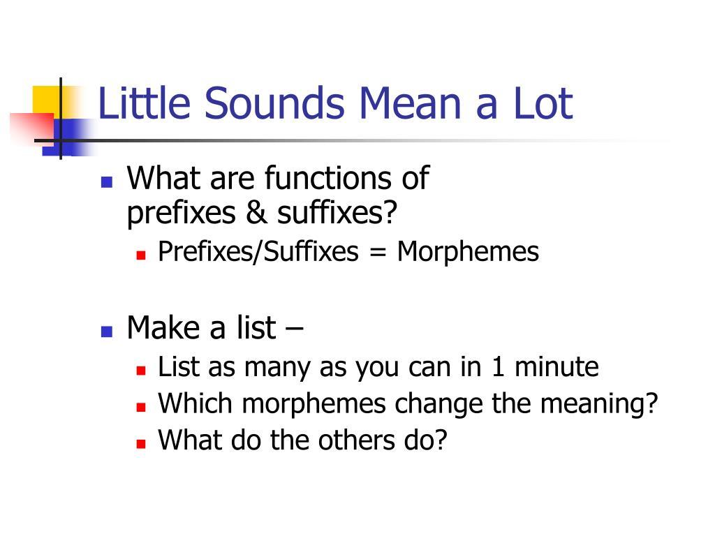 Little Sounds Mean a Lot