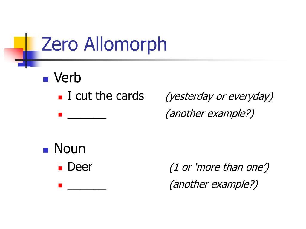 Zero Allomorph