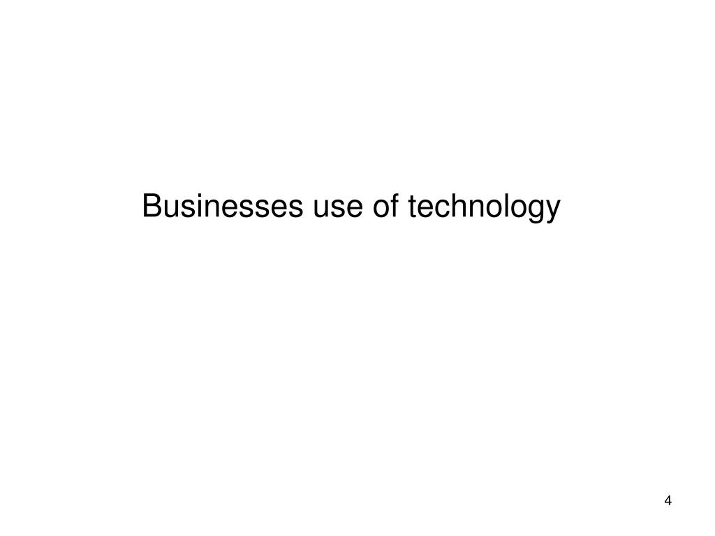 Businesses use of technology