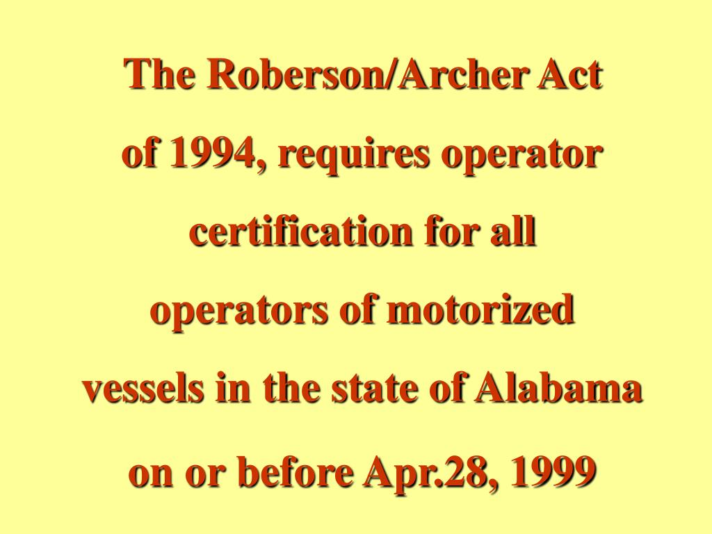 The Roberson/Archer Act
