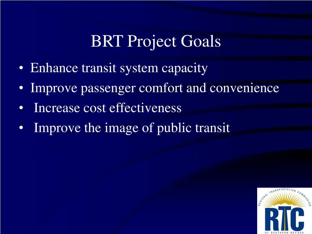 BRT Project Goals