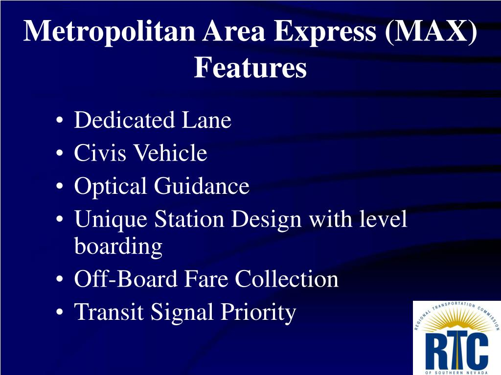 Metropolitan Area Express (MAX)