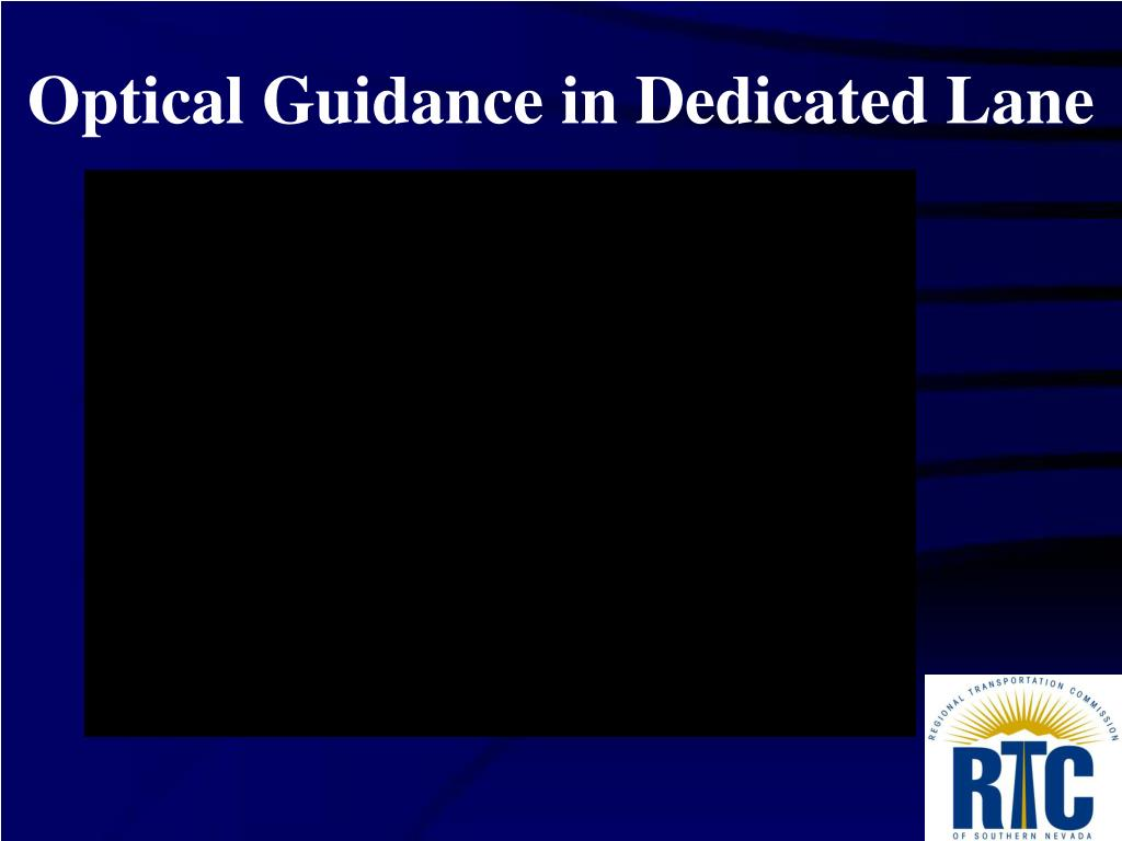 Optical Guidance in Dedicated Lane