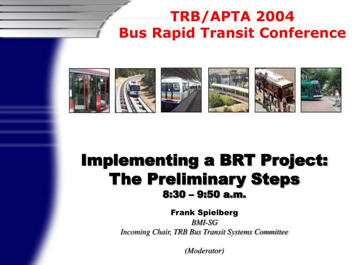 Implementing a BRT Project: The Preliminary Steps