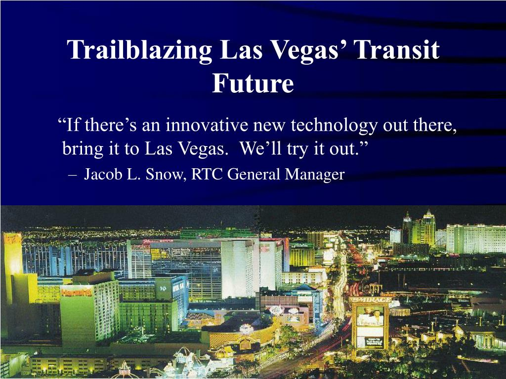 Trailblazing Las Vegas' Transit Future