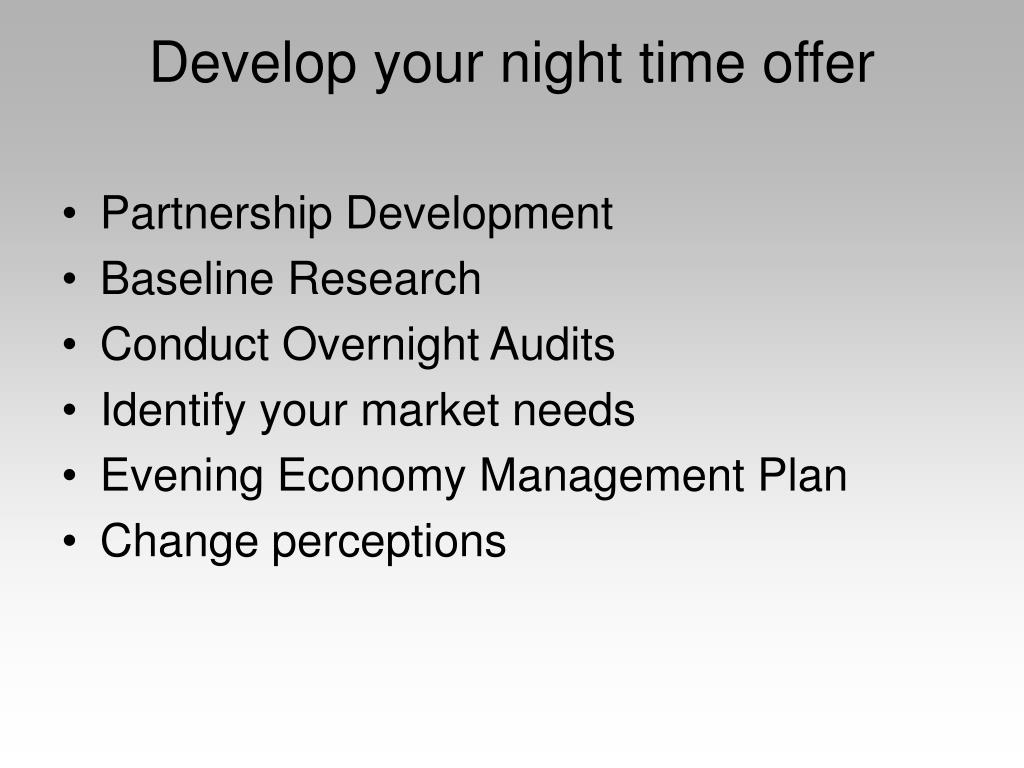 Develop your night time offer