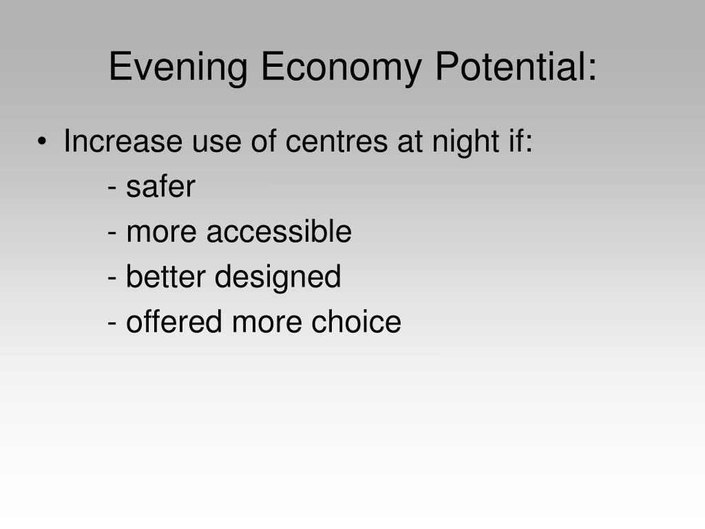 Evening Economy Potential: