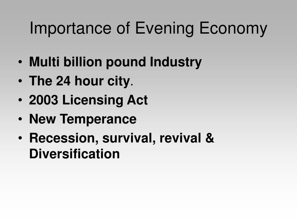 Importance of Evening Economy