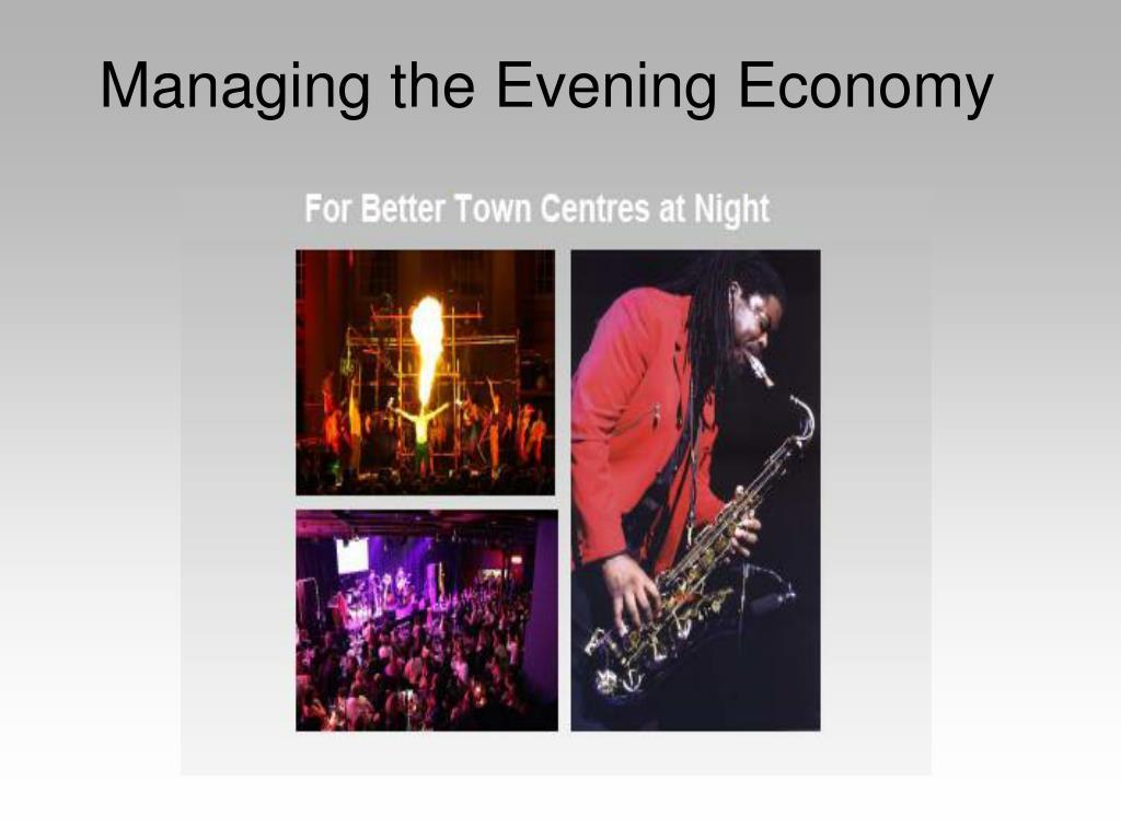 Managing the Evening Economy