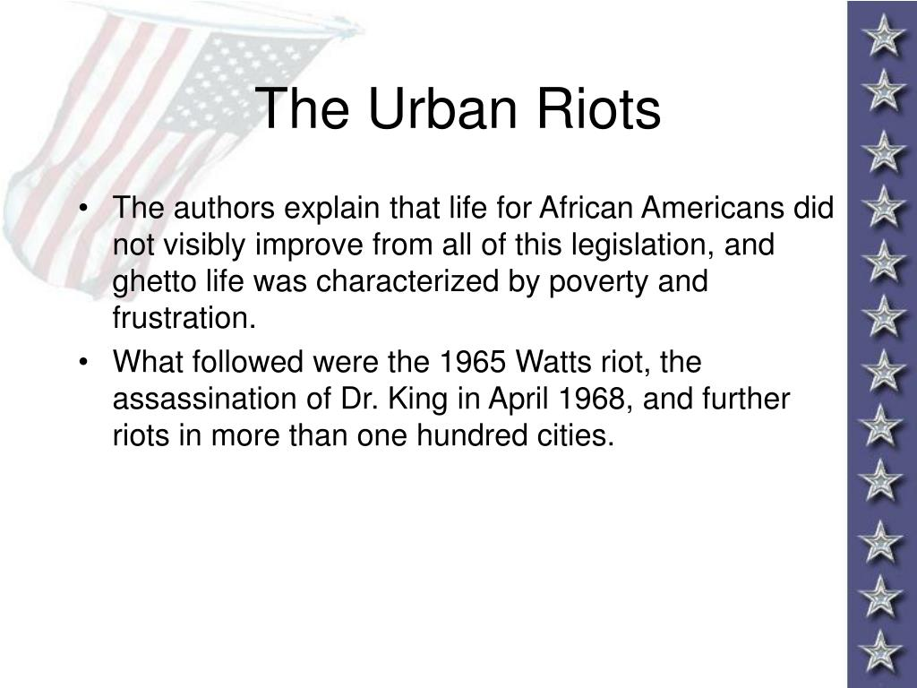 The Urban Riots