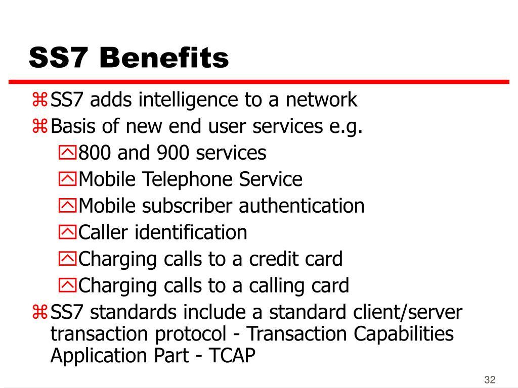 SS7 Benefits