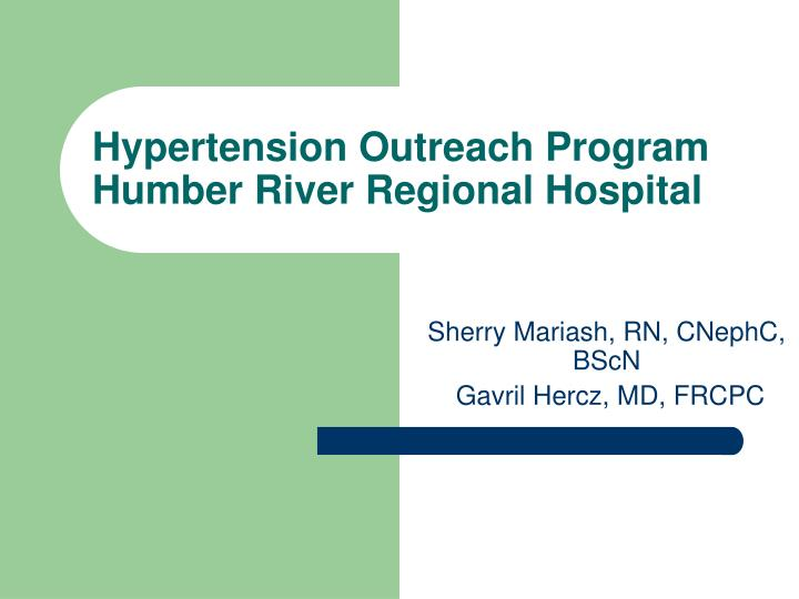 Hypertension outreach program humber river regional hospital