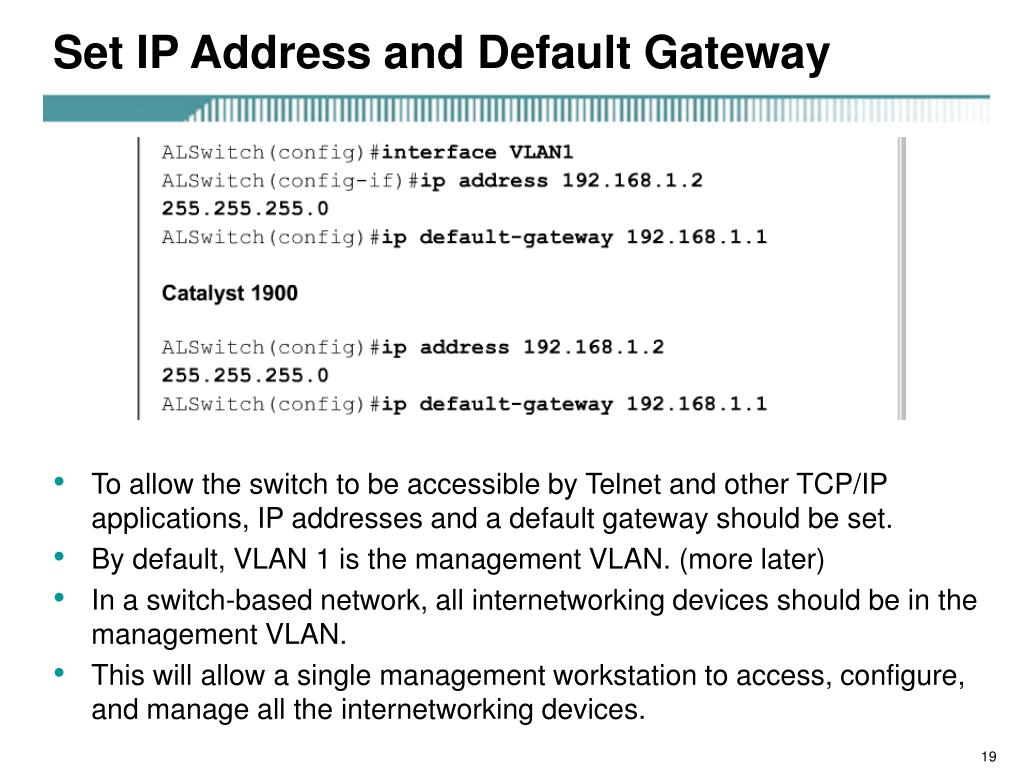Set IP Address and Default Gateway