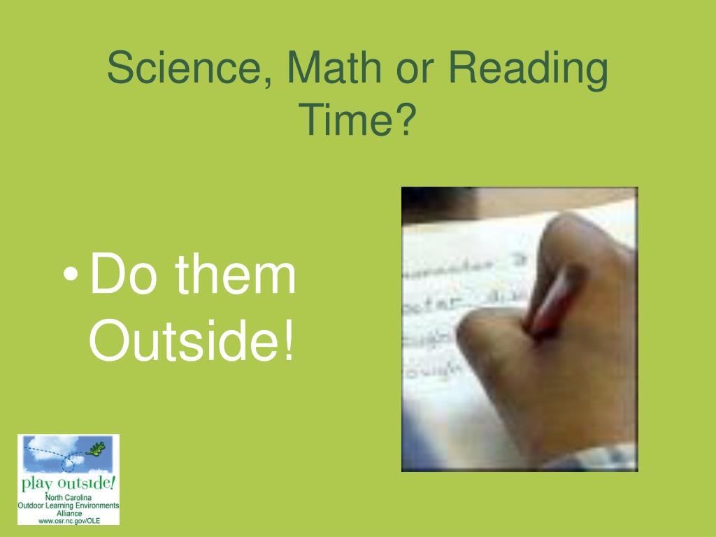 Science, Math or Reading Time?