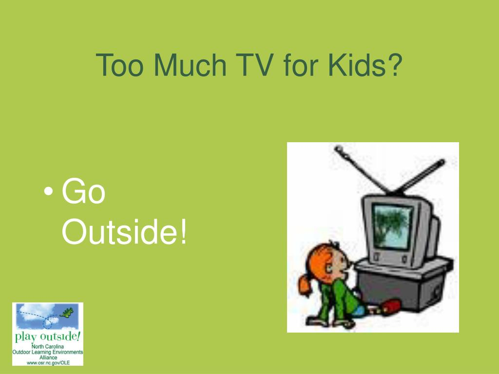 Too Much TV for Kids?