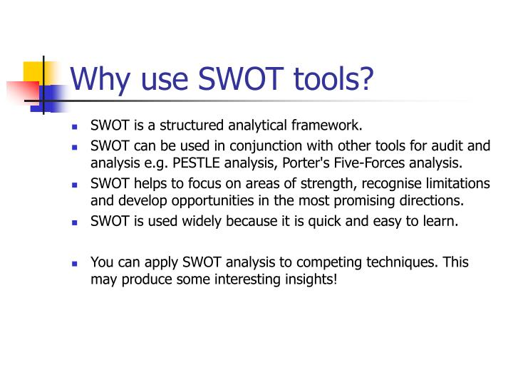 Why use swot tools