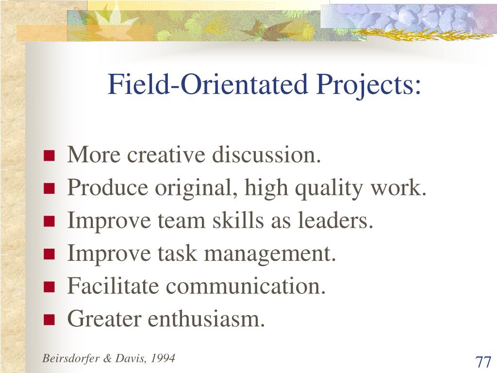 Field-Orientated Projects: