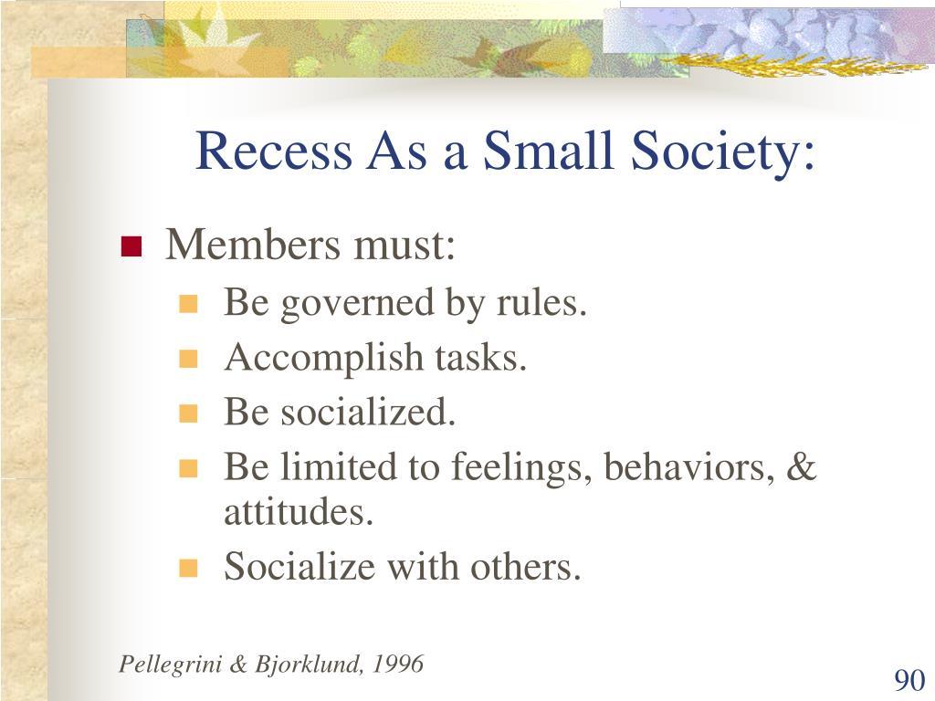 Recess As a Small Society: