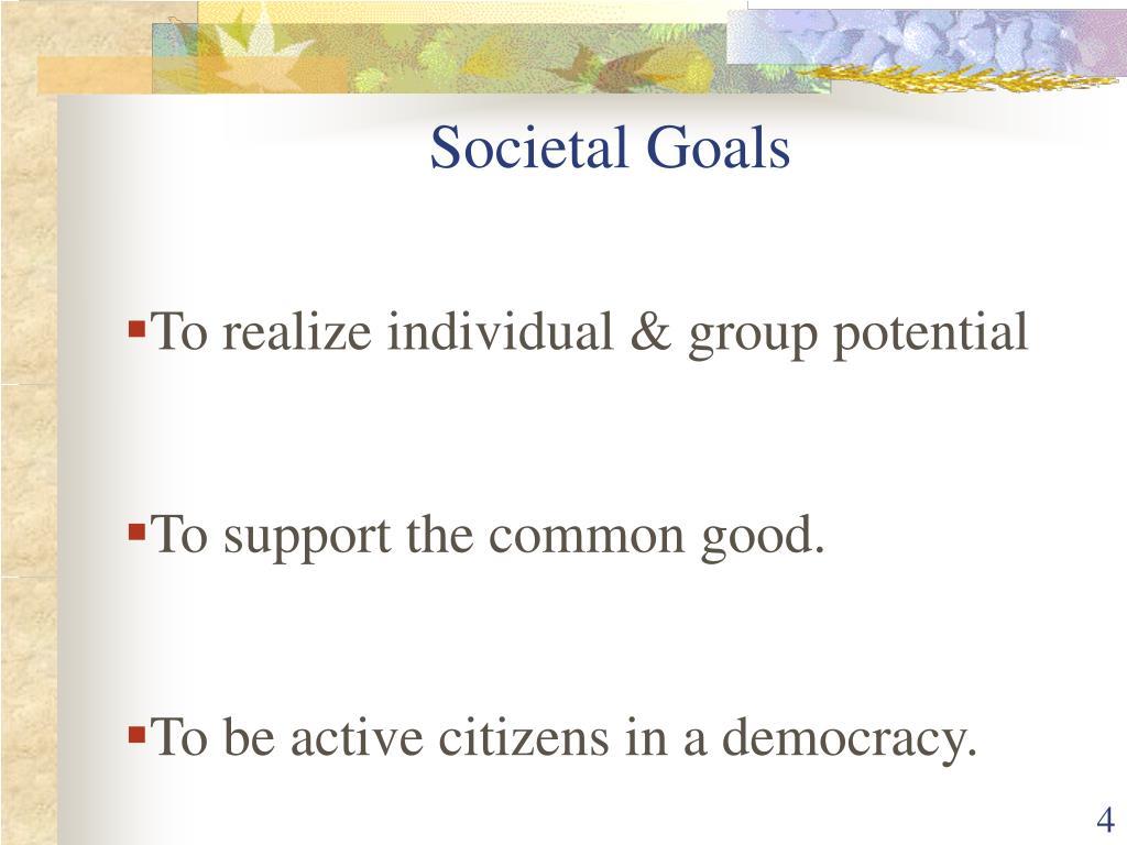 Societal Goals