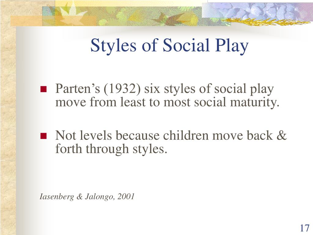 Styles of Social Play