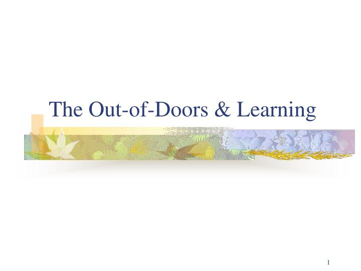The out of doors learning