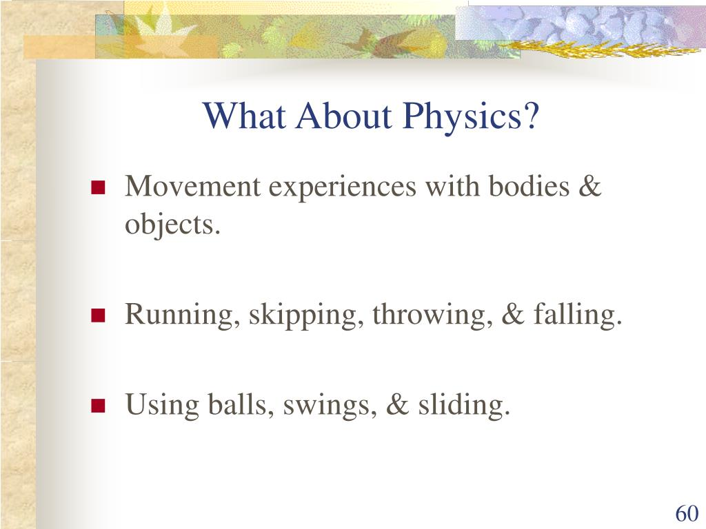 What About Physics?