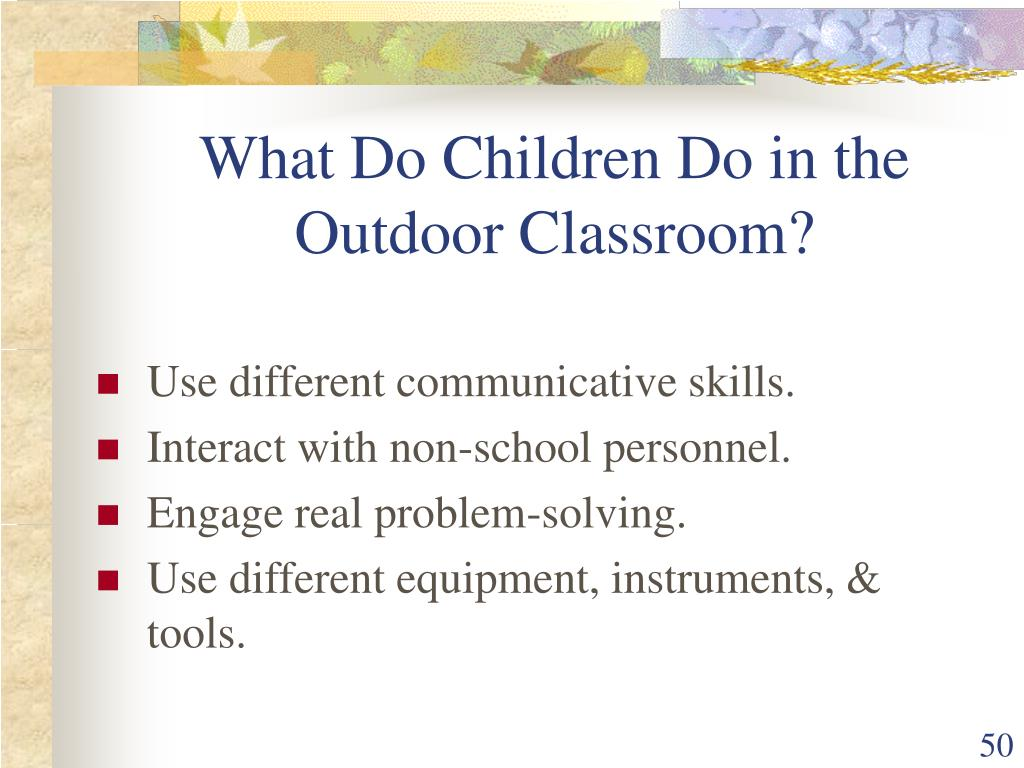 What Do Children Do in the Outdoor Classroom?