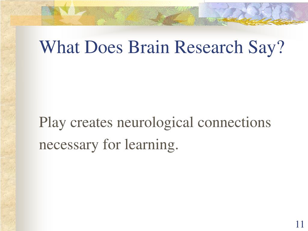 What Does Brain Research Say?