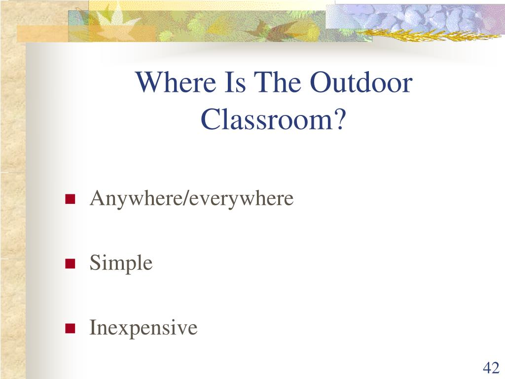 Where Is The Outdoor Classroom?