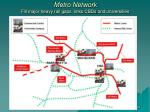 metro network fill major heavy rail gaps links cbds and universities