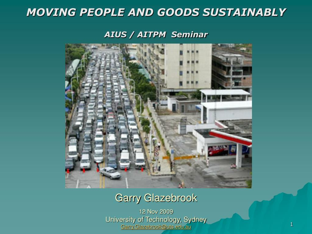 MOVING PEOPLE AND GOODS SUSTAINABLY