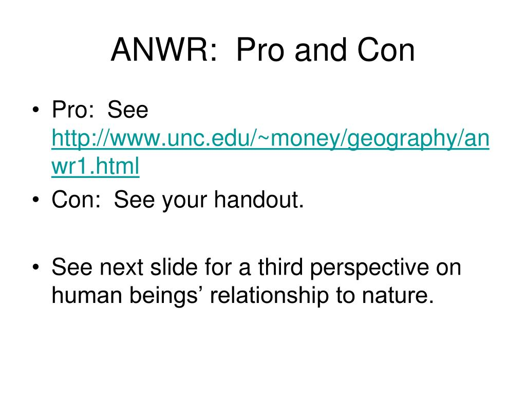 ANWR:  Pro and Con