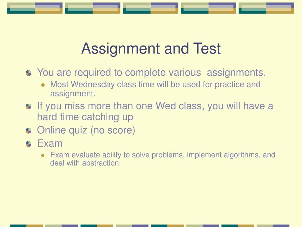 Assignment and Test