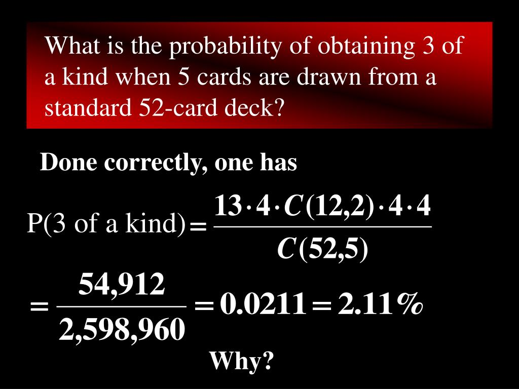 What is the probability of obtaining 3 of a kind when 5 cards are drawn from a standard 52-card deck?