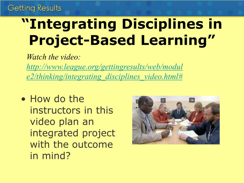 """Integrating Disciplines in Project-Based Learning"""