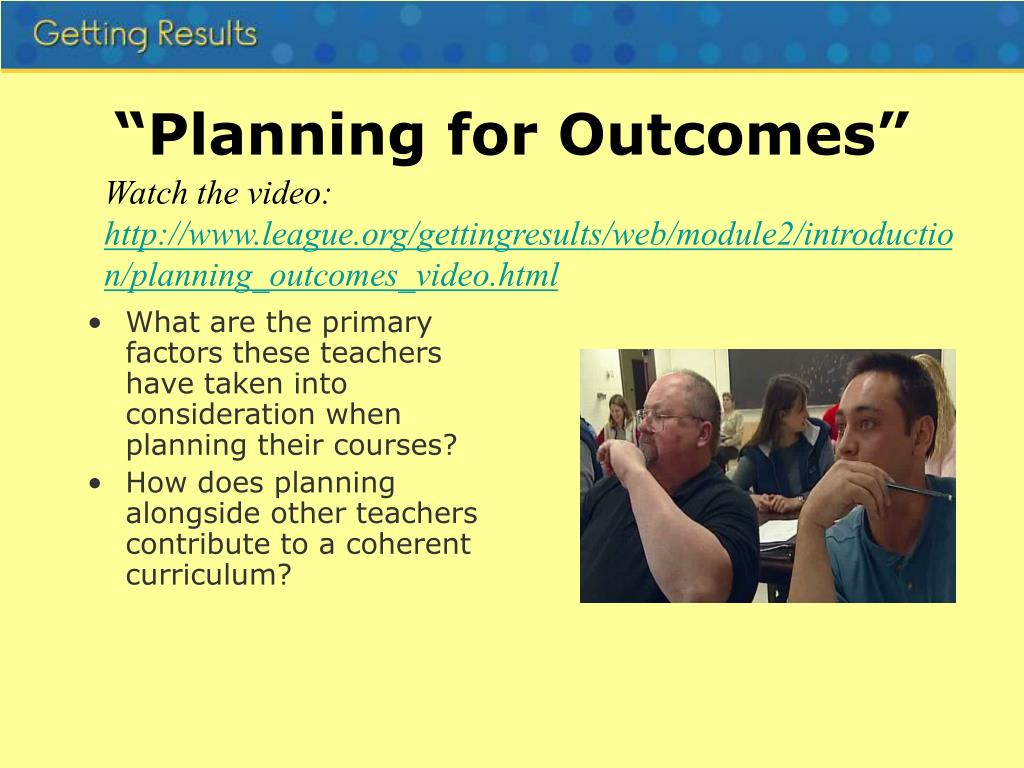 """Planning for Outcomes"""