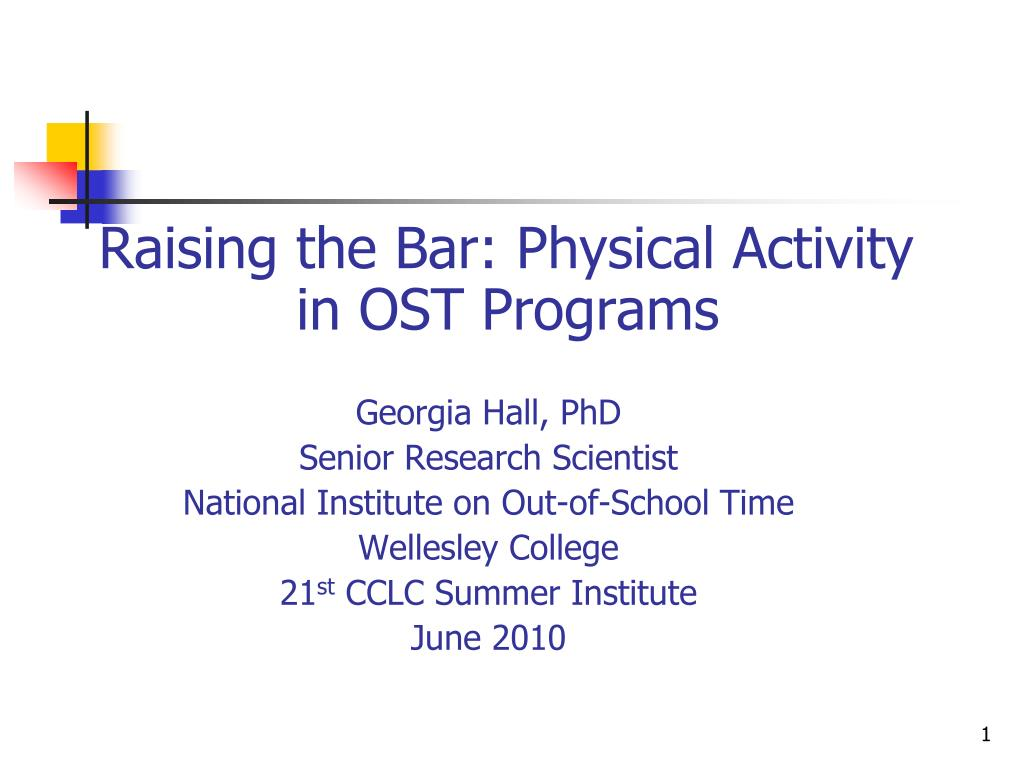 Raising the Bar: Physical Activity in OST Programs