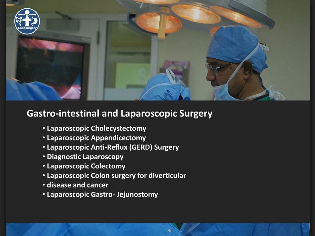 Gastro-intestinal and Laparoscopic Surgery