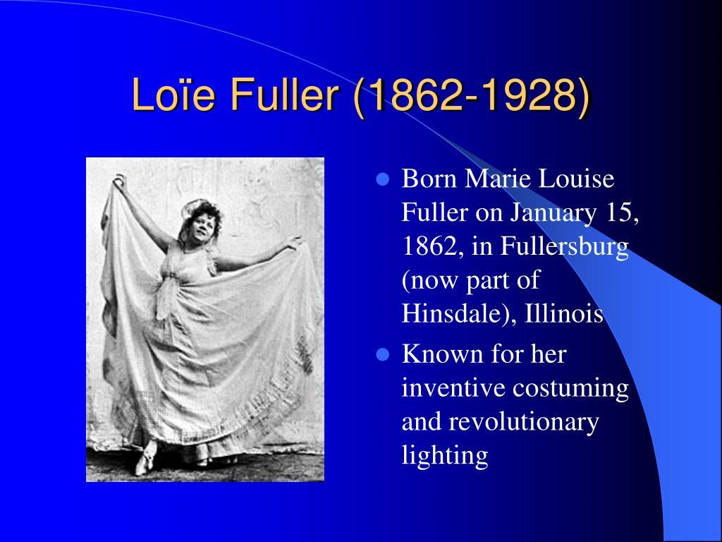 Loïe Fuller (1862-1928)