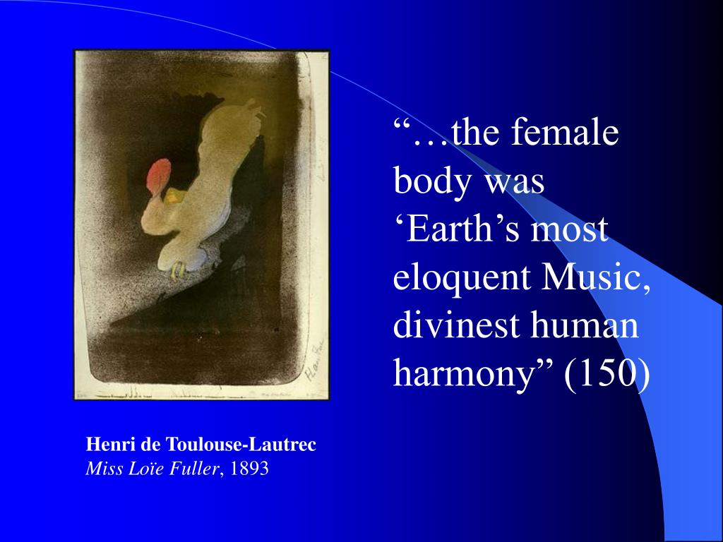 """…the female body was 'Earth's most eloquent Music, divinest human harmony"" (150)"