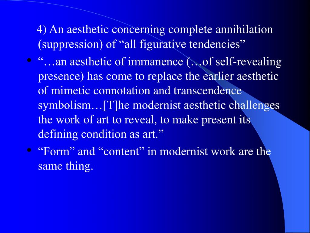 "4) An aesthetic concerning complete annihilation (suppression) of ""all figurative tendencies"""