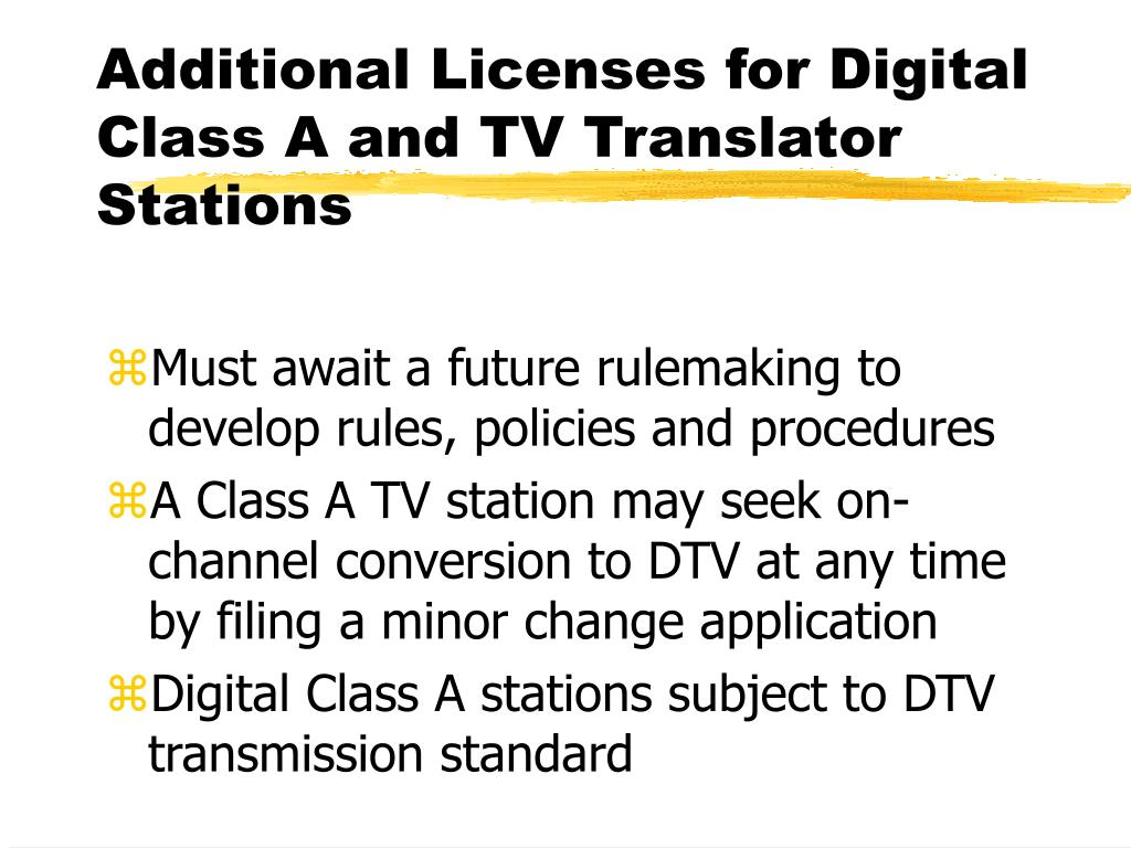 Additional Licenses for Digital Class A and TV Translator Stations