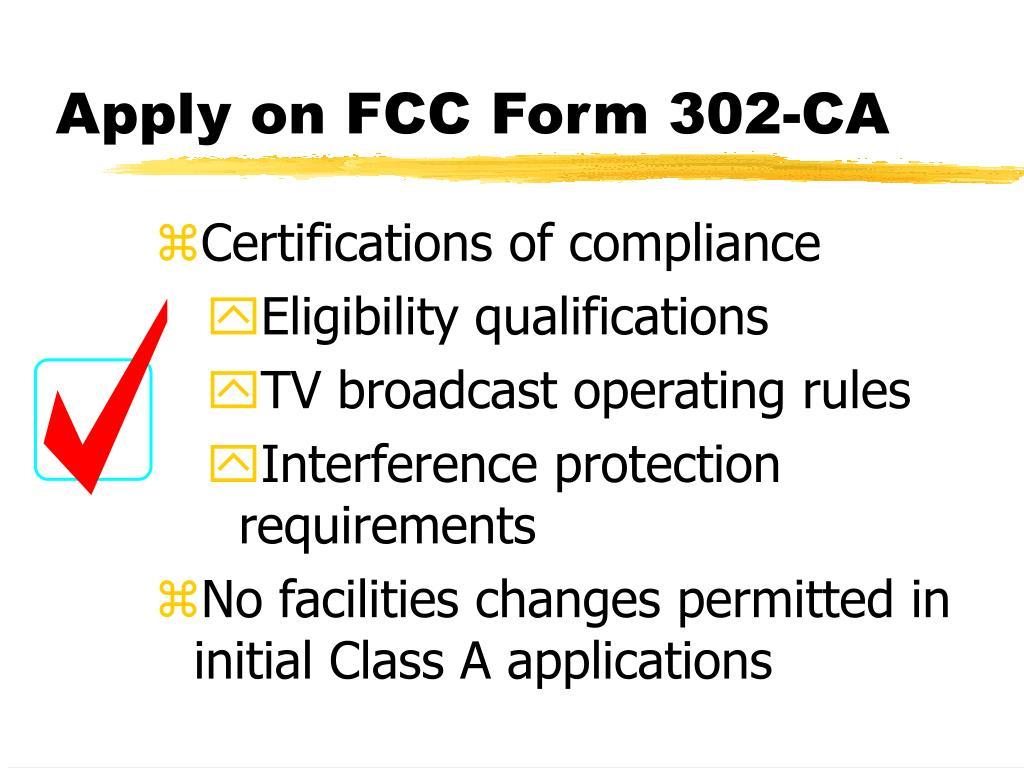 Apply on FCC Form 302-CA