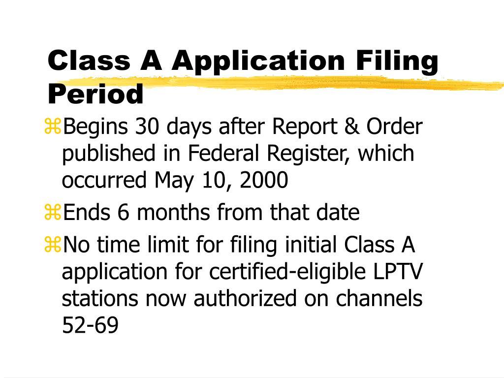 Class A Application Filing Period