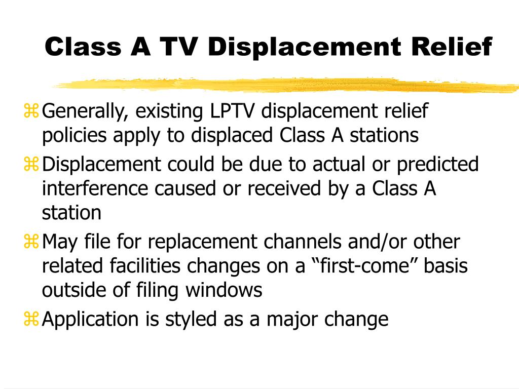 Class A TV Displacement Relief