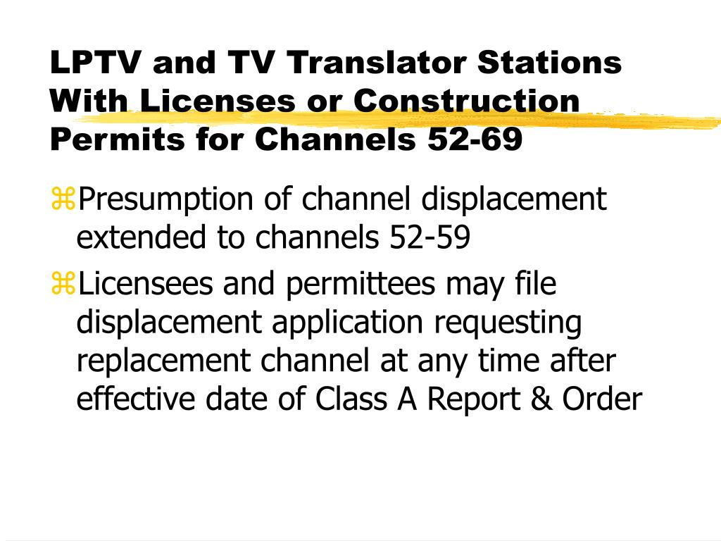LPTV and TV Translator Stations With Licenses or Construction Permits for Channels 52-69
