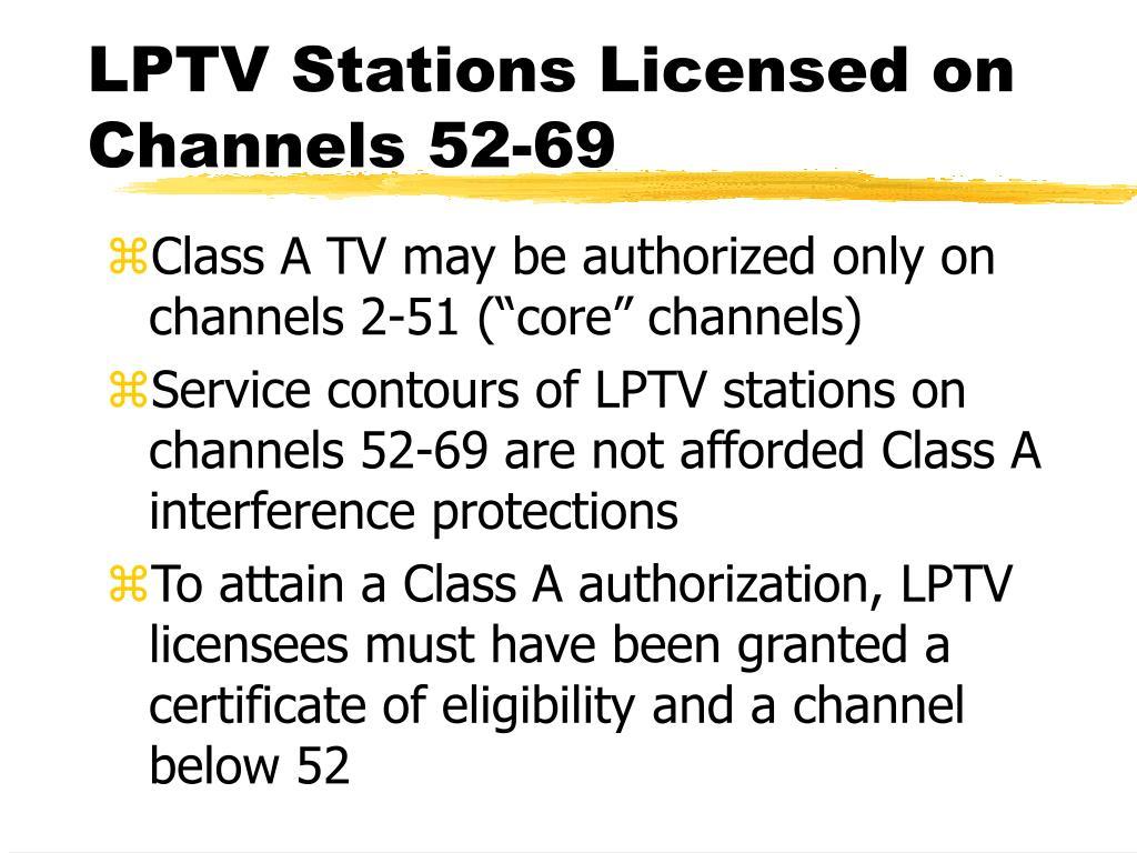 LPTV Stations Licensed on Channels 52-69