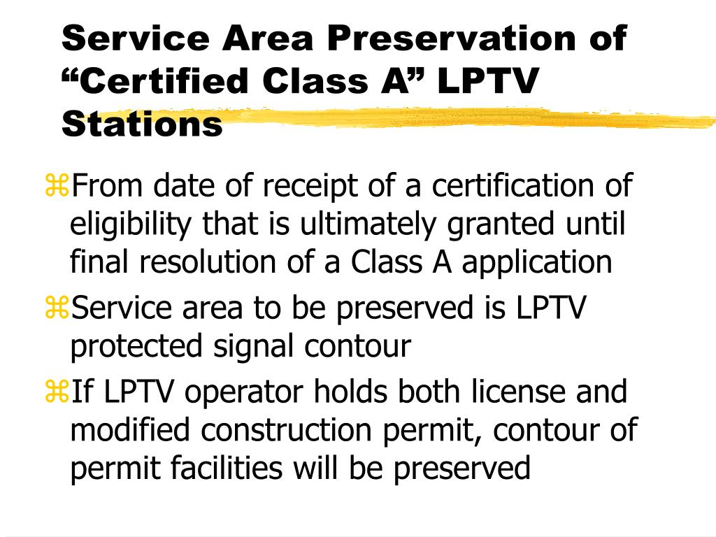 """Service Area Preservation of """"Certified Class A"""" LPTV Stations"""