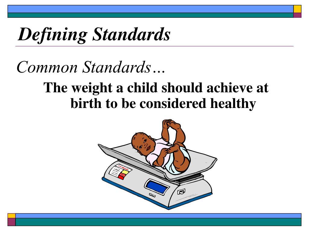 Defining Standards