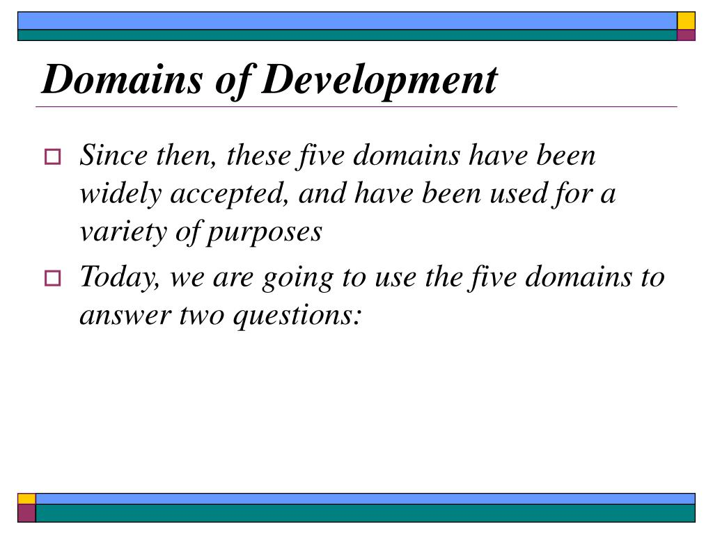 Domains of Development